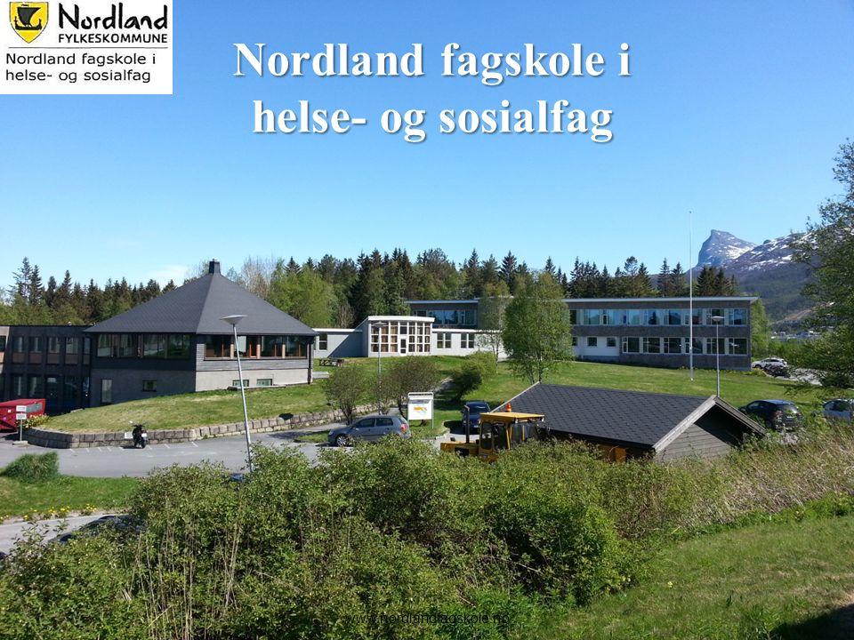 2 Nordland fagskole i helse- og sosialfag www.nordlandfagskole.no