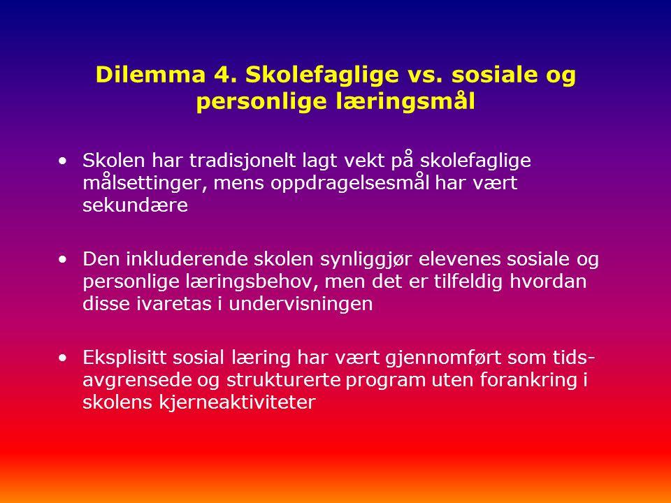 Dilemma 4. Skolefaglige vs.