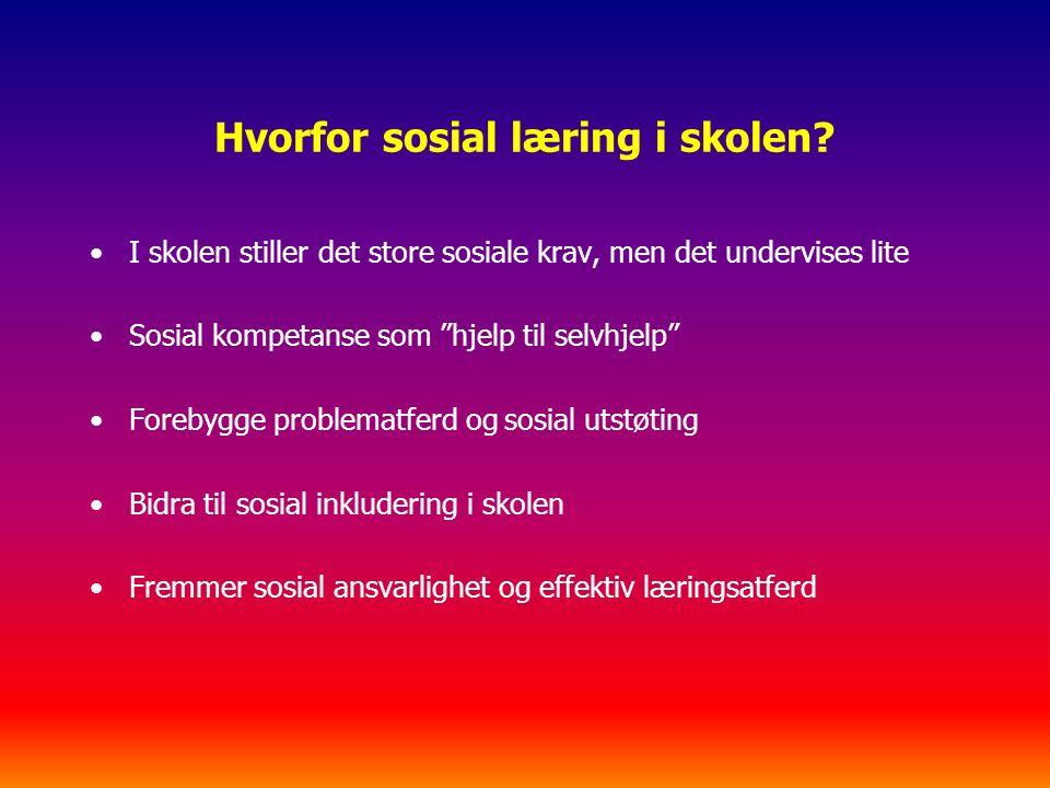 Hvorfor sosial læring i skolen.
