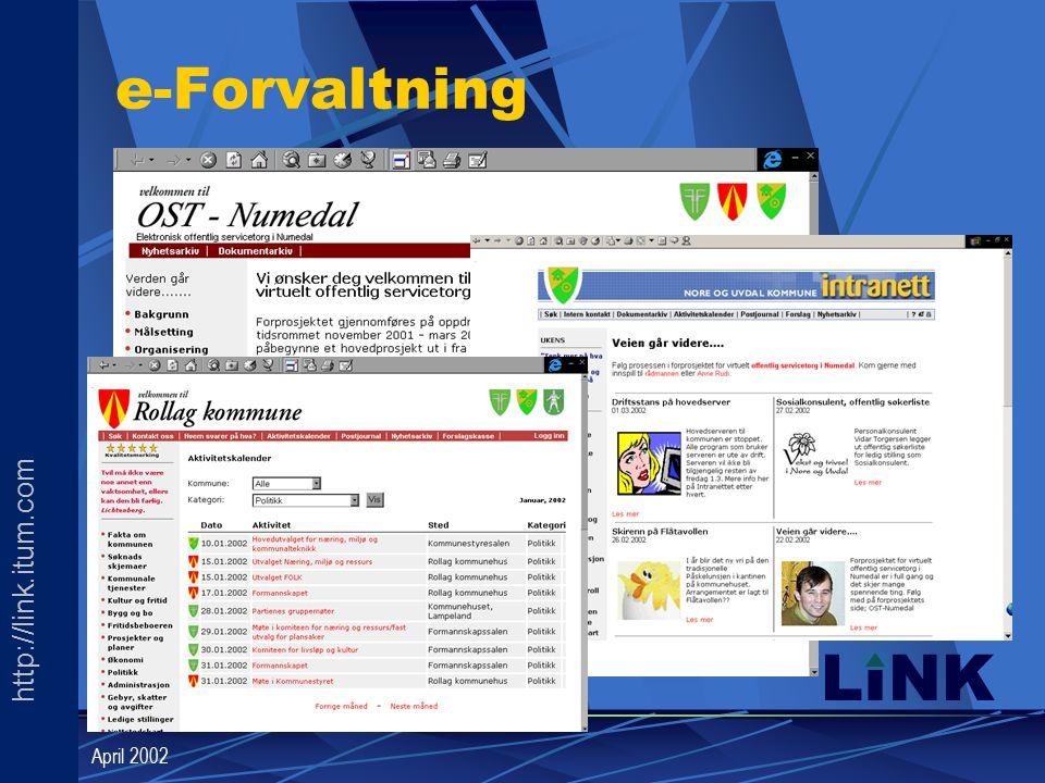 http://link.itum.com LINK April 2002 e-Forvaltning