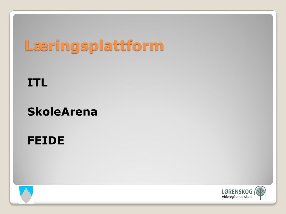 Læringsplattform ITL SkoleArena FEIDE