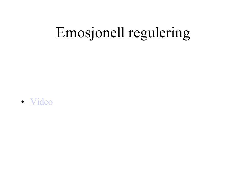 Emosjonell regulering Video