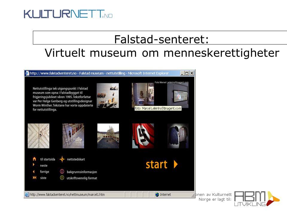 Falstad-senteret: Virtuelt museum om menneskerettigheter