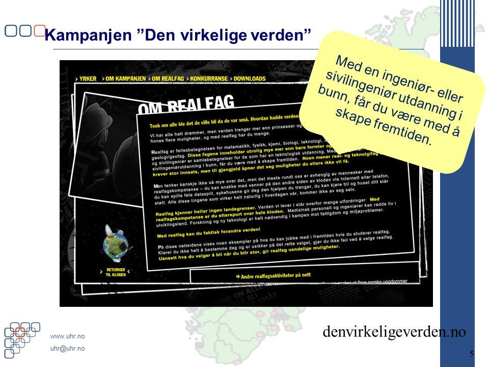 www.uhr.no uhr@uhr.no Norge kan ikke satse på alt, men må prioritere innsatsen. Forskningsbarometeret - Tema 2011; I dag utdanner vi framtidas arbeidskraft og legger grunnlaget for framtidas forskning, innovasjoner og næringsveier.