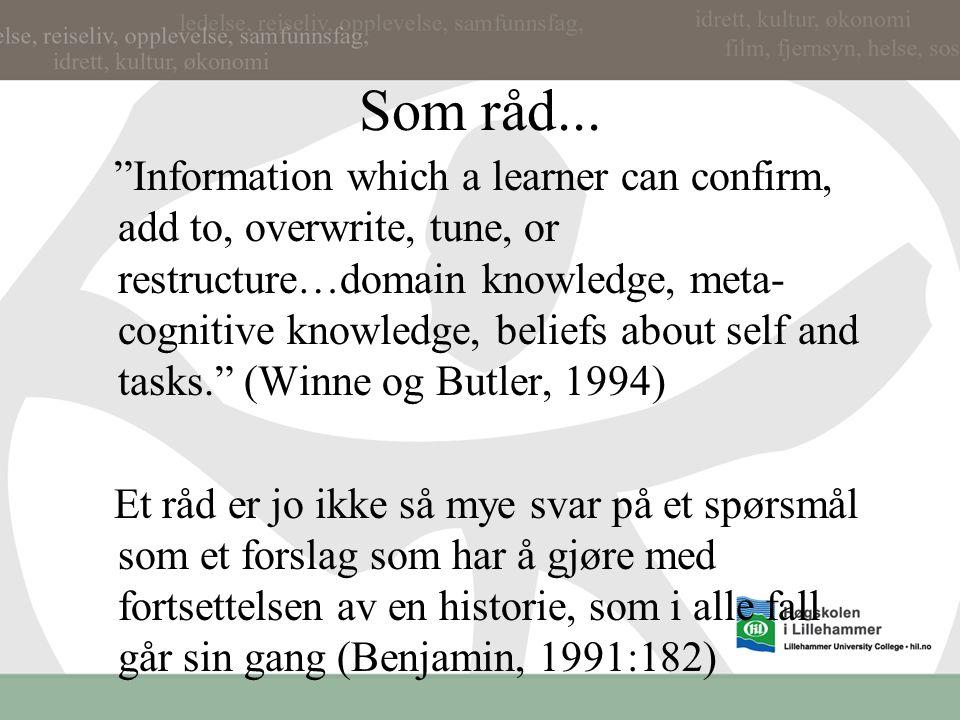 Innhold i feedback..... Mangel tenkning Målrelatert Råd og ros Som språk og taksonomi