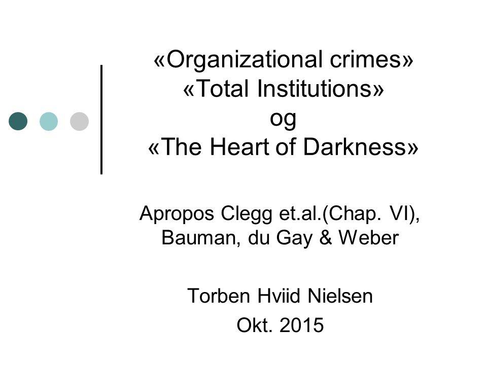 4.A Natural history of Evil: - Three tracks according to Bauman 2011 1.