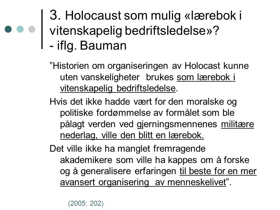 3. Holocaust som mulig «lærebok i vitenskapelig bedriftsledelse».