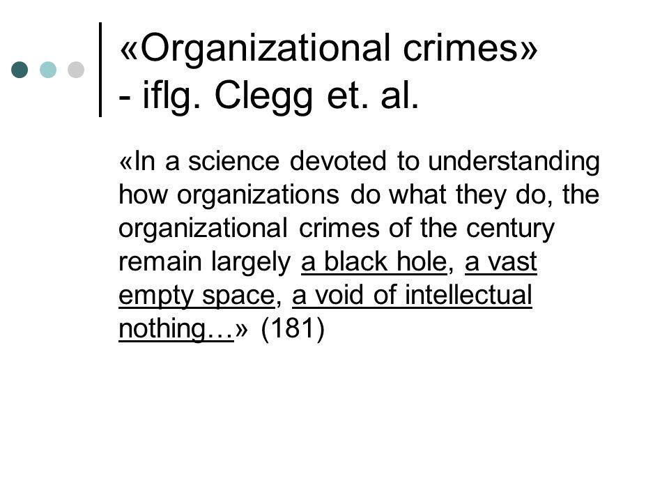 Fire andre «totale institutioner»,»organizational crimes» - iflg.