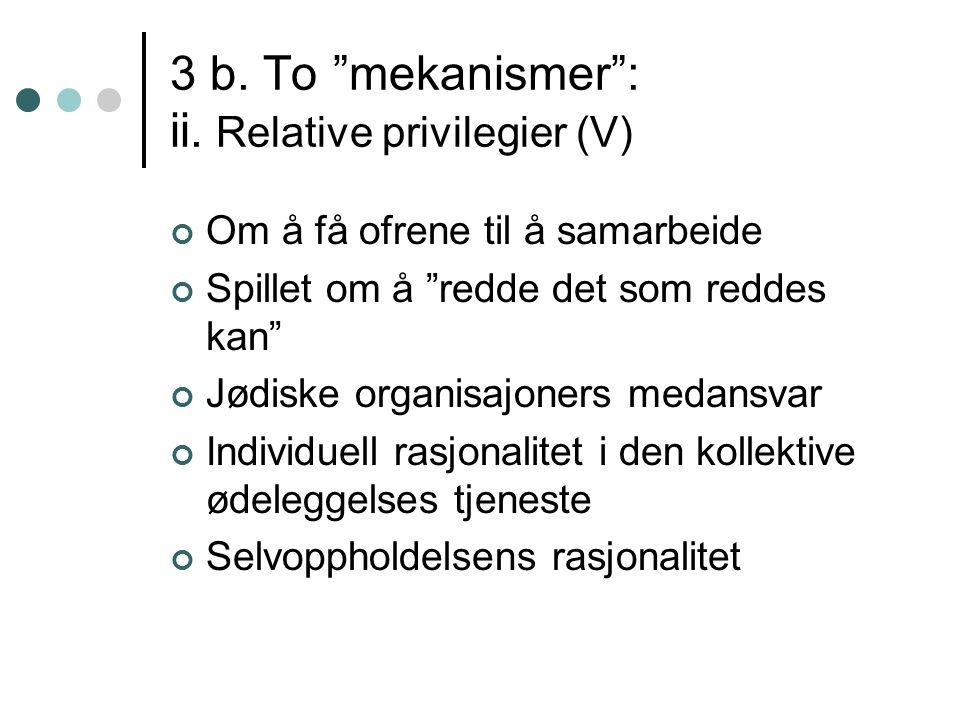 3 b. To mekanismer : ii.