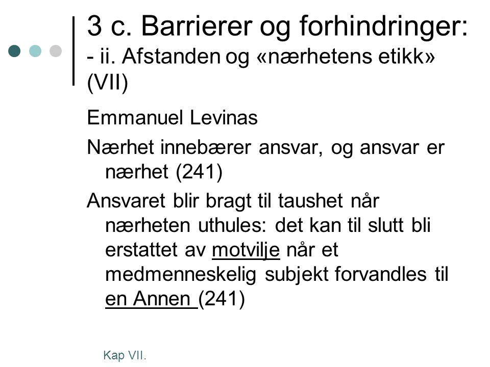 3 c. Barrierer og forhindringer: - ii.