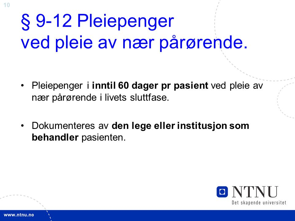 10 § 9-12 Pleiepenger ved pleie av nær pårørende.