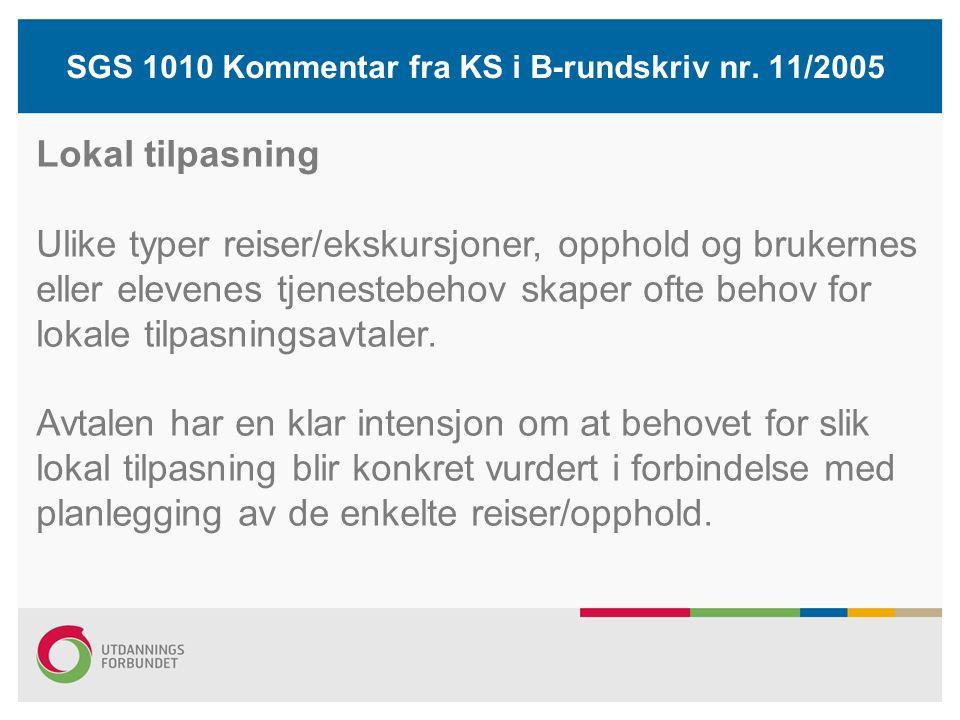 SGS 1010 Kommentar fra KS i B-rundskriv nr.