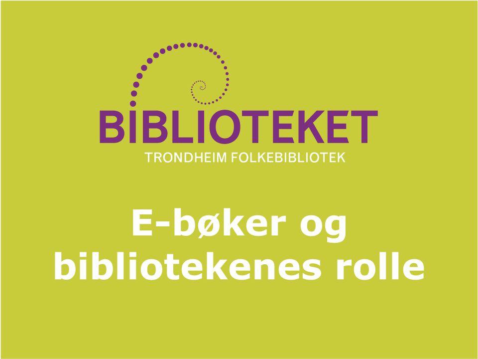 E-bøker og bibliotekenes rolle