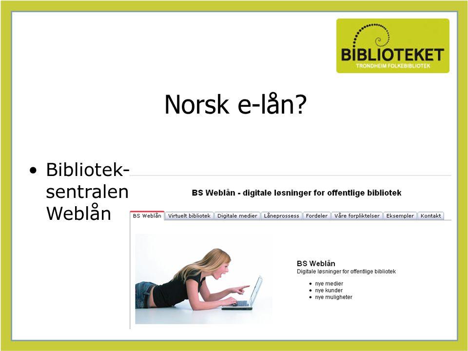 Norsk e-lån Bibliotek- sentralen Weblån