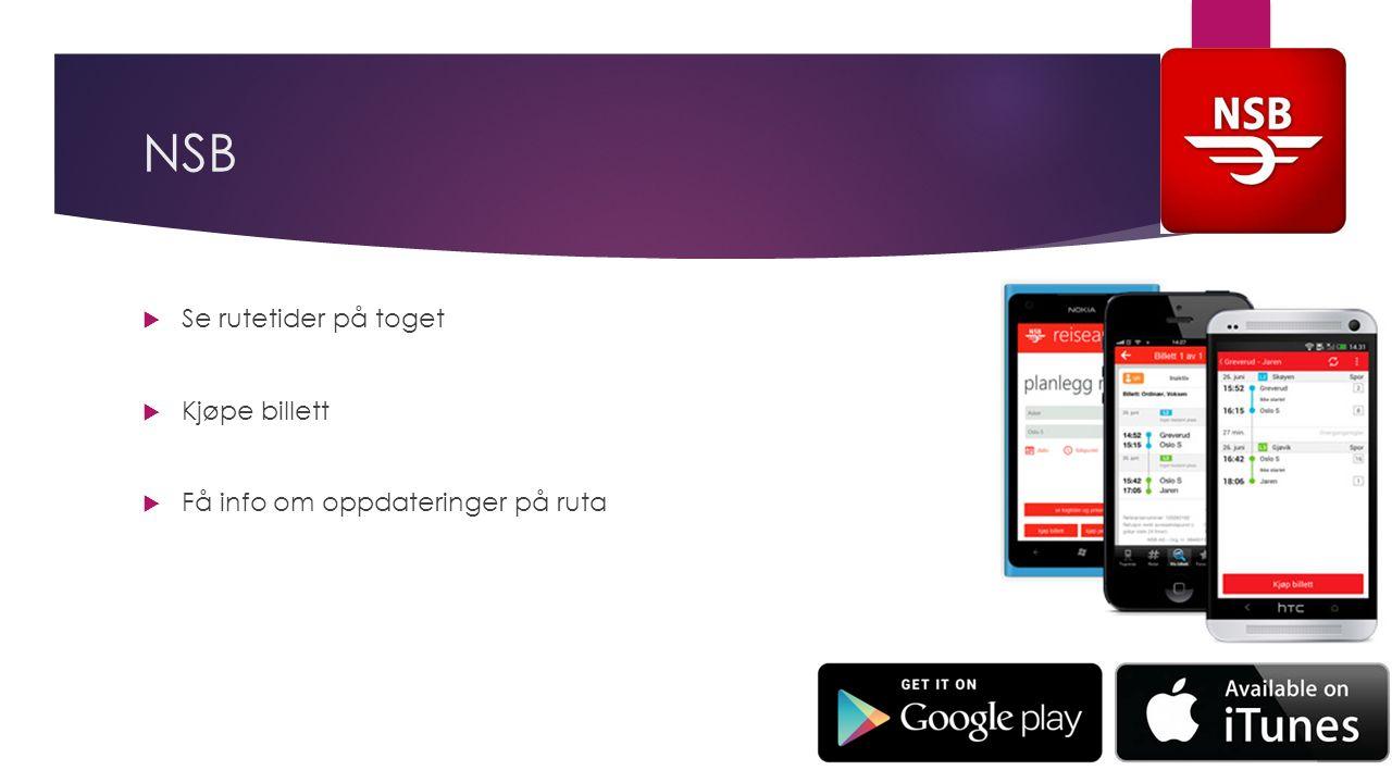 NSB  Se rutetider på toget  Kjøpe billett  Få info om oppdateringer på ruta