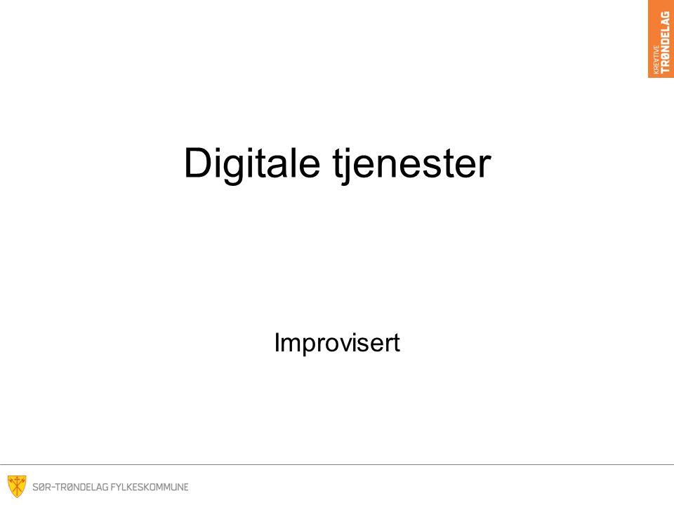 Digitale tjenester Improvisert