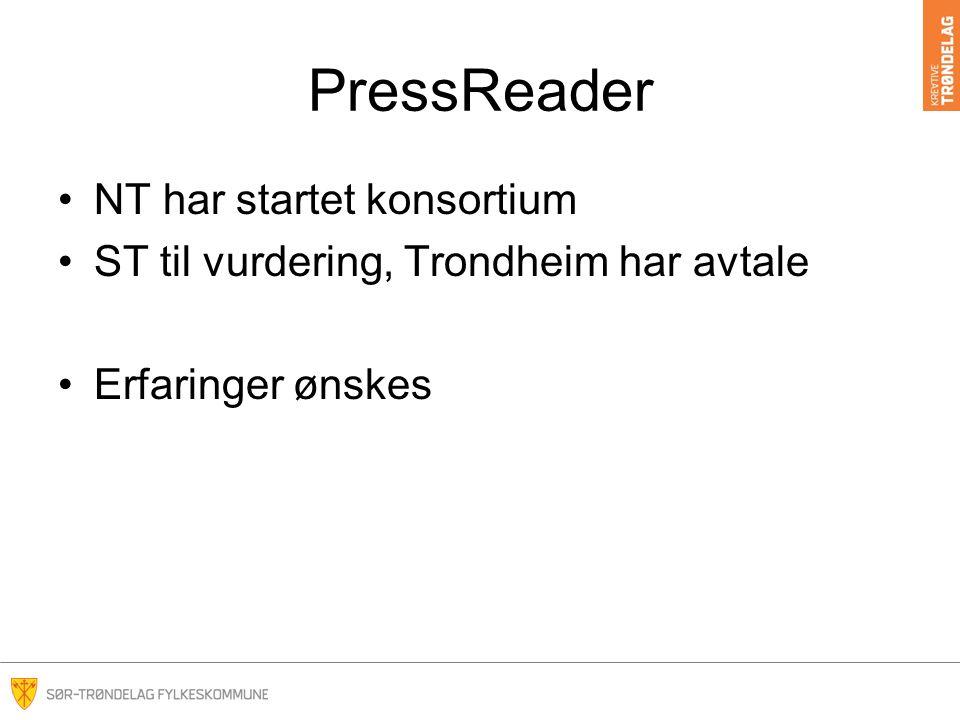 PressReader NT har startet konsortium ST til vurdering, Trondheim har avtale Erfaringer ønskes