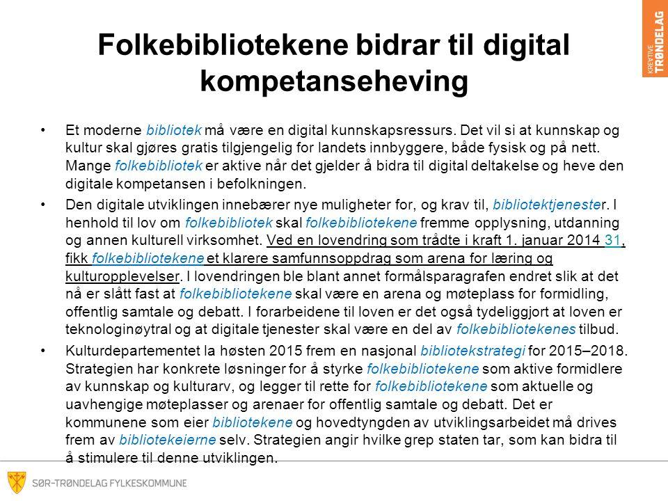 Folkebibliotekene bidrar til digital kompetanseheving Et moderne bibliotek må være en digital kunnskapsressurs.