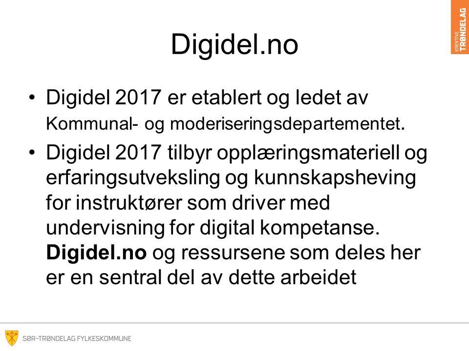 Digidel.no Digidel 2017 er etablert og ledet av Kommunal- og moderiseringsdepartementet.