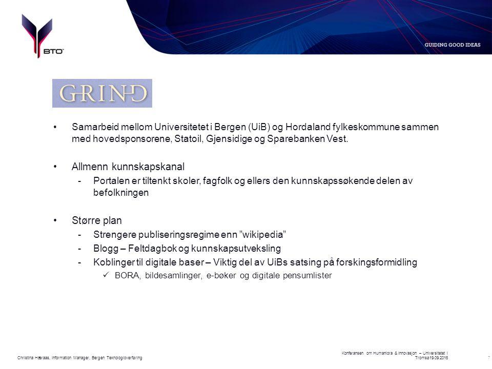 7 Samarbeid mellom Universitetet i Bergen (UiB) og Hordaland fylkeskommune sammen med hovedsponsorene, Statoil, Gjensidige og Sparebanken Vest.
