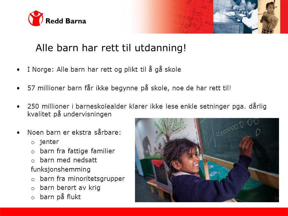 Alle barn har rett til utdanning.