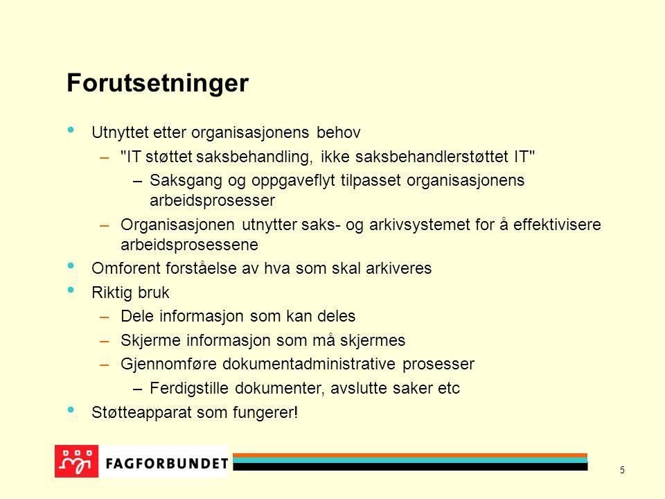 16 Samarbeid med systemadministrator Alle standardsystemer konfigureres for å tilpasses organisasjonen behov De deler av funksjonaliteten som bygger på må krav i Noark standarden (Norsk arkivstandard) er ikke konfigurerbare –F eks.