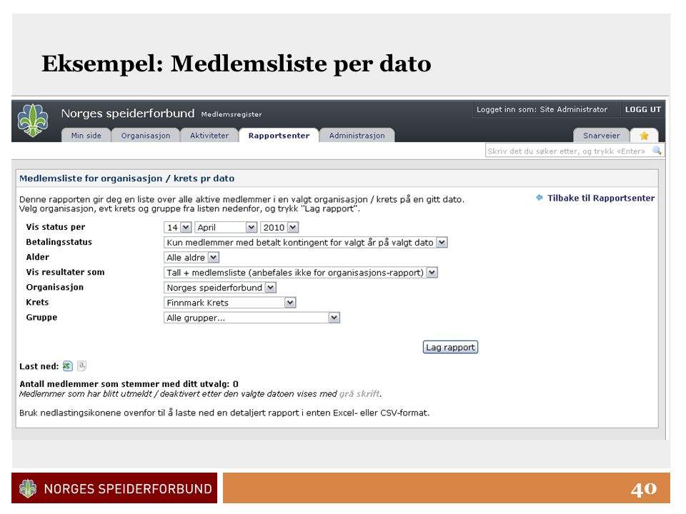 Click to edit Master title style 40 Eksempel: Medlemsliste per dato