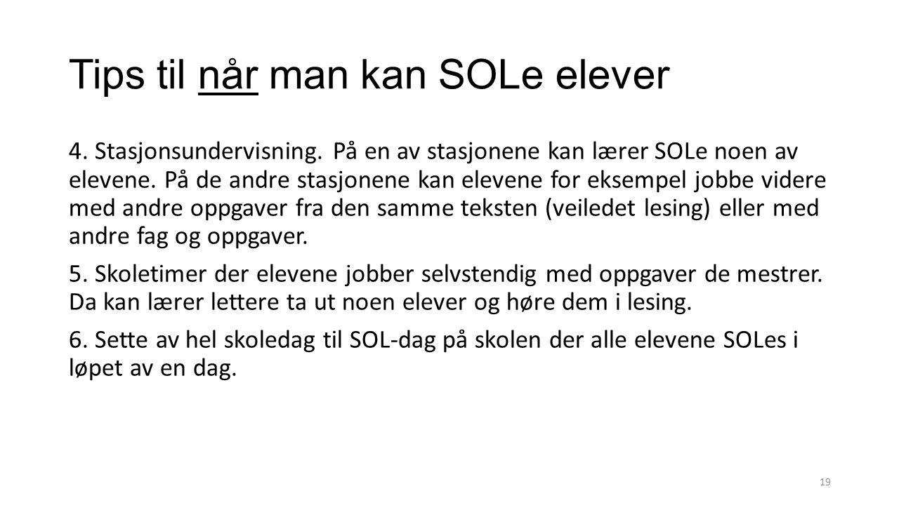 Tips til når man kan SOLe elever 4. Stasjonsundervisning.