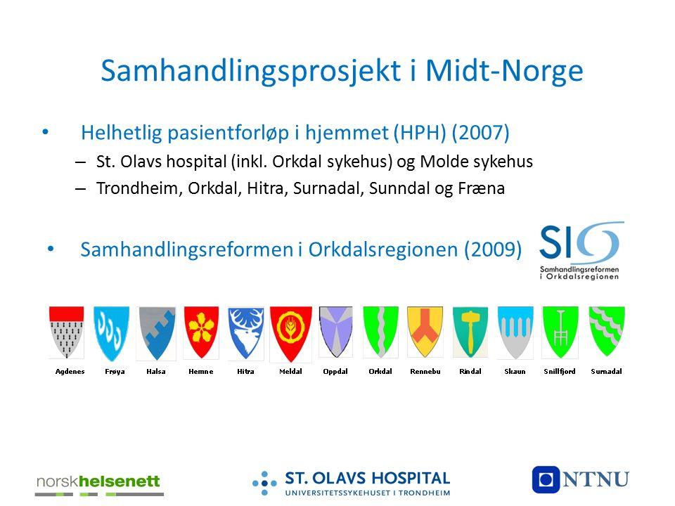 Samhandlingsprosjekt i Midt-Norge Helhetlig pasientforløp i hjemmet (HPH) (2007) – St. Olavs hospital (inkl. Orkdal sykehus) og Molde sykehus – Trondh