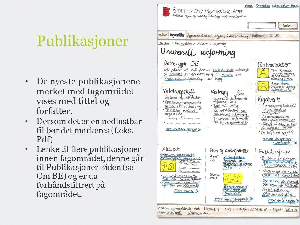 Publikasjoner De nyeste publikasjonene merket med fagområdet vises med tittel og forfatter.