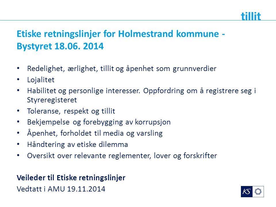 Etiske retningslinjer for Holmestrand kommune - Bystyret 18.06.