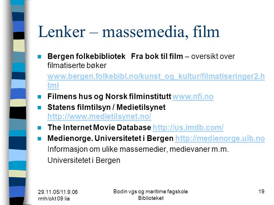 29.11.05/11.9.06 rmh/okt 09 lia Bodin vgs og maritime fagskole Biblioteket 18 Lenker – språklig særemne Dokumentasjonsprosjektet – fulltekst.