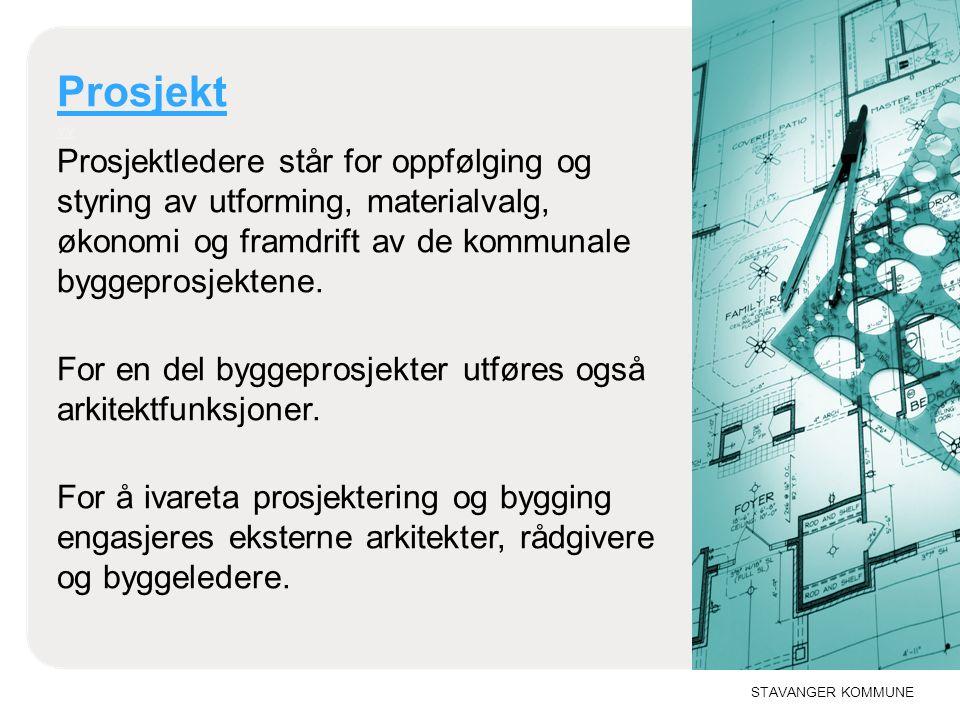 STAVANGER KOMMUNE Forvaltning Forvaltning Stavanger eiendom er eier av alle kommunale bygg, og bebygde eiendommer.