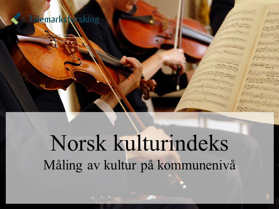 Norsk kulturindeks Måling av kultur på kommunenivå
