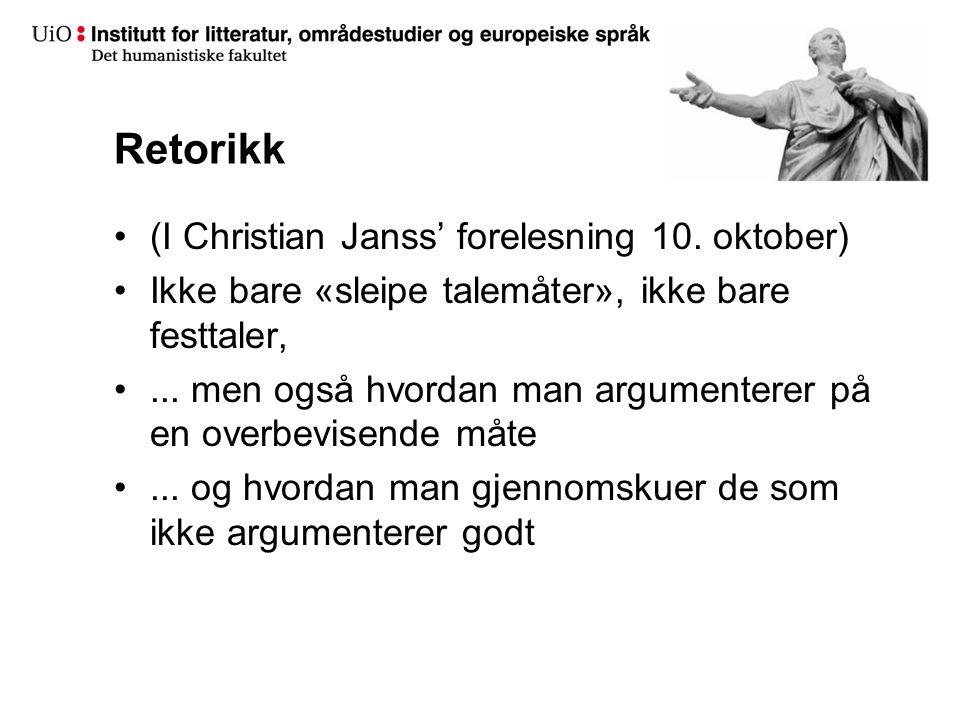 Retorikk (I Christian Janss' forelesning 10.