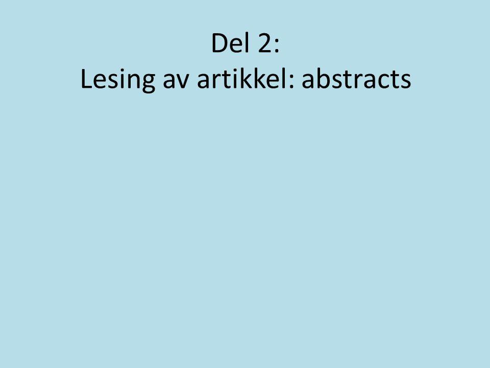 Del 2: Lesing av artikkel: abstracts