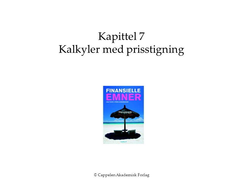 © Cappelen Akademisk Forlag Kapittel 7 Kalkyler med prisstigning