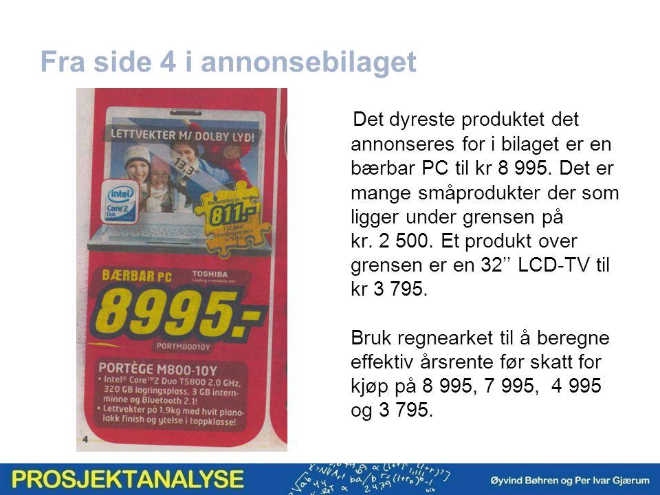 Fra side 4 i annonsebilaget Det dyreste produktet det annonseres for i bilaget er en bærbar PC til kr 8 995.