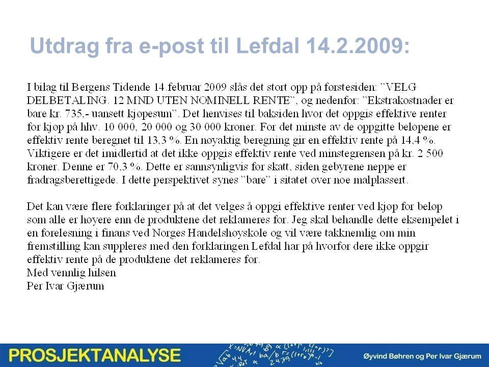 Utdrag fra e-post til Lefdal 14.2.2009: