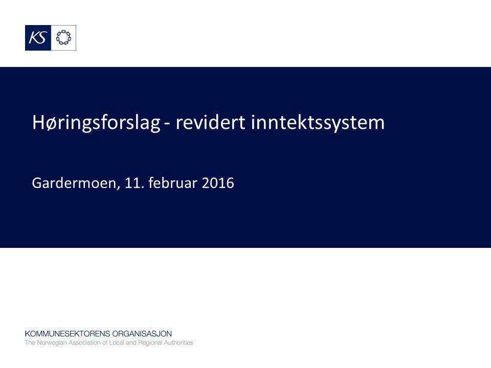 Høringsforslag - revidert inntektssystem Gardermoen, 11. februar 2016