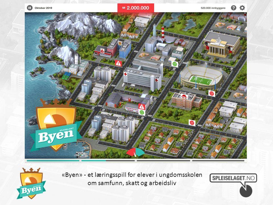 «Byen» - et læringsspill for elever i ungdomsskolen om samfunn, skatt og arbeidsliv