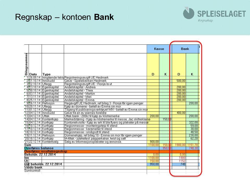 Skjema for bankavstemming Fyll inn bankkontonummer Fyll inn