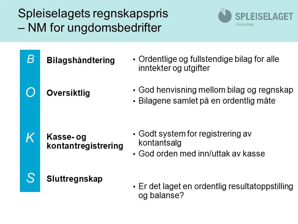 Nyttige lenker spleiselaget.no/regnskap ue.no ungdomsbedrift.no skatteetaten.no altinn.no