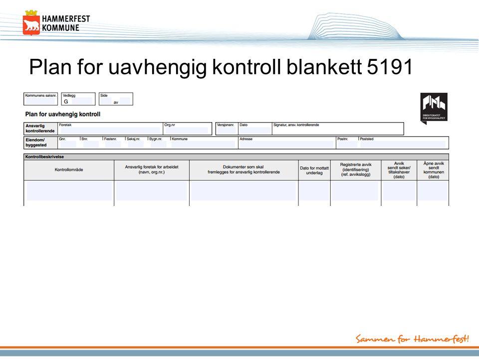 Plan for uavhengig kontroll blankett 5191