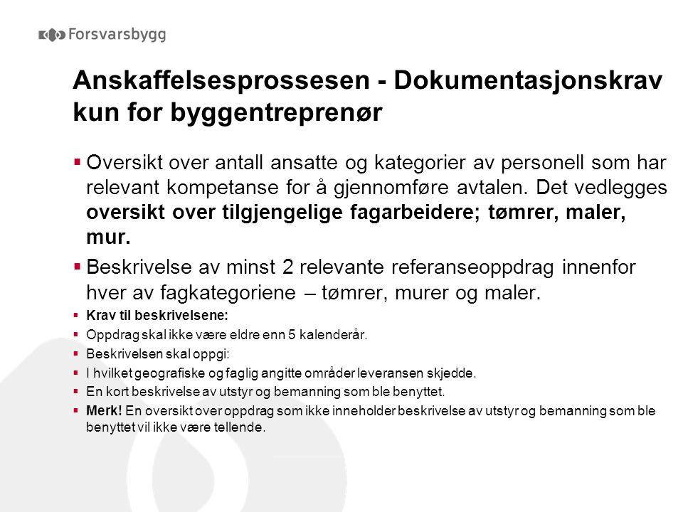 Anskaffelsesprossesen - Dokumentasjonskrav kun for byggentreprenør  Oversikt over antall ansatte og kategorier av personell som har relevant kompetan