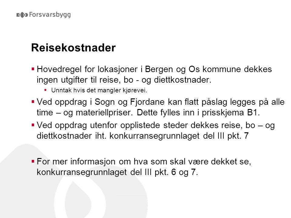 Reisekostnader  Hovedregel for lokasjoner i Bergen og Os kommune dekkes ingen utgifter til reise, bo - og diettkostnader.  Unntak hvis det mangler k
