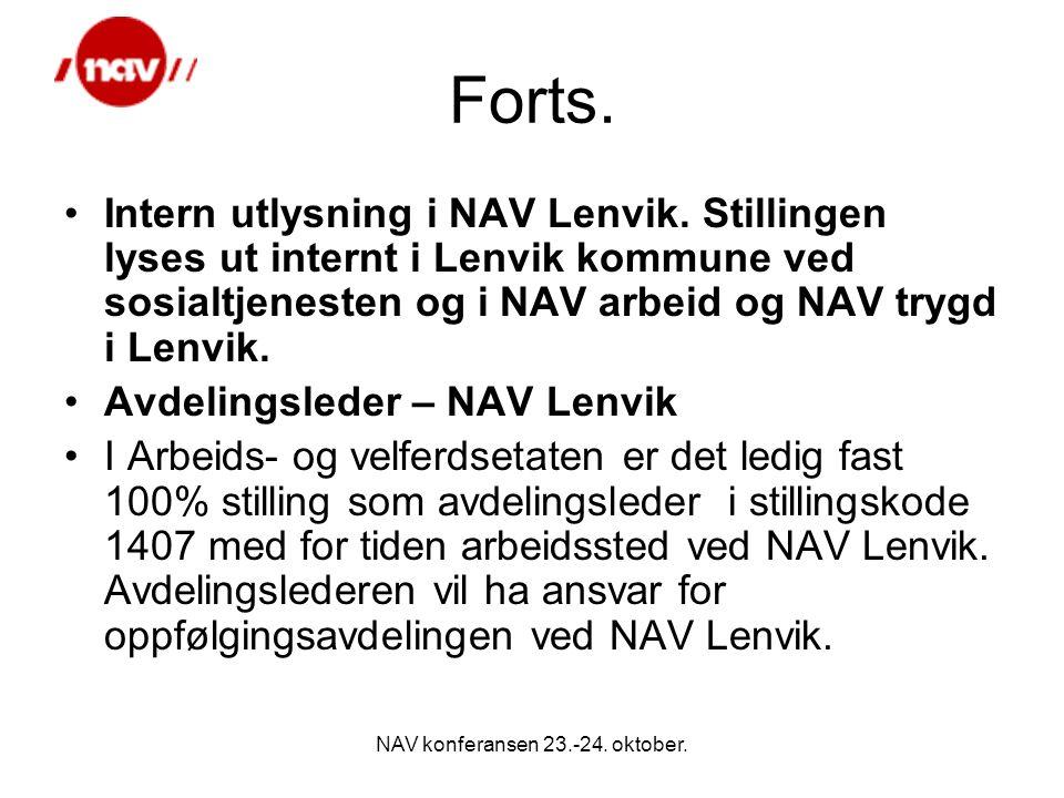 NAV konferansen 23.-24. oktober. Forts. Intern utlysning i NAV Lenvik.