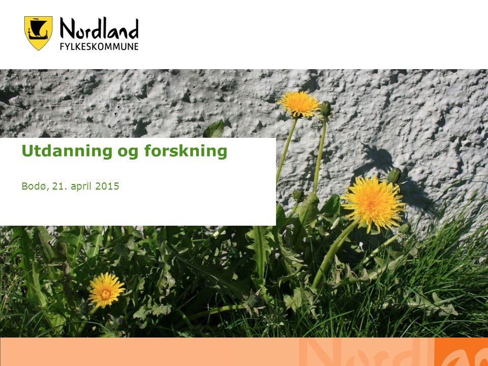 19.09.2016 s. 1 Utdanning og forskning Bodø, 21. april 2015
