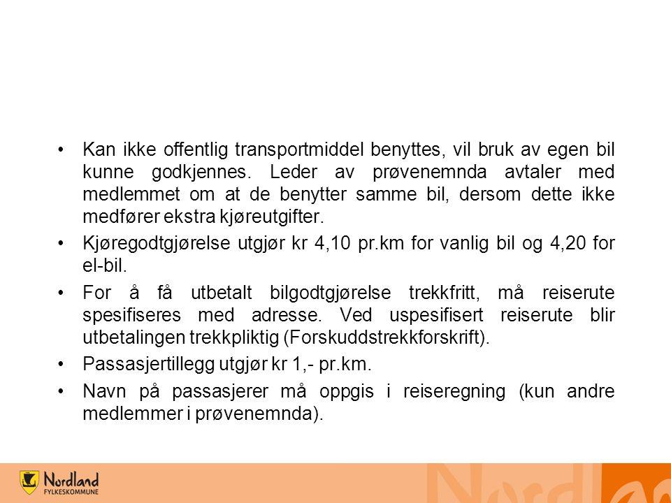 Kan ikke offentlig transportmiddel benyttes, vil bruk av egen bil kunne godkjennes.