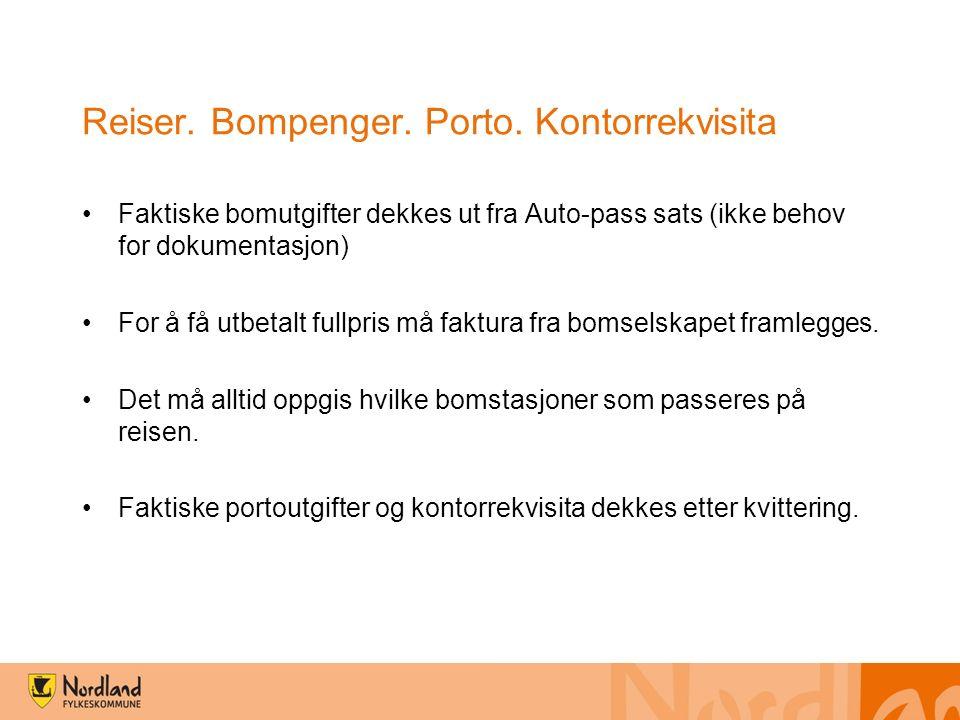 Reiser. Bompenger. Porto.